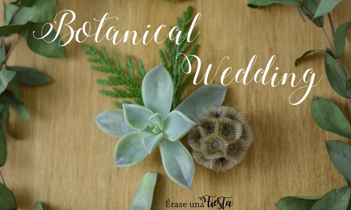botanical wedding, bodas en verde
